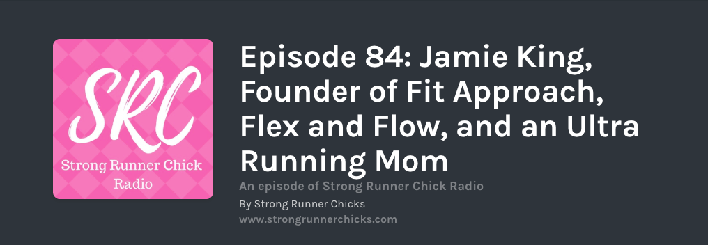 Strong Runner chicks podcast ultra running podcast