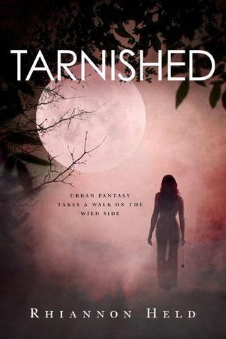 Tarnished by Rhiannon Held