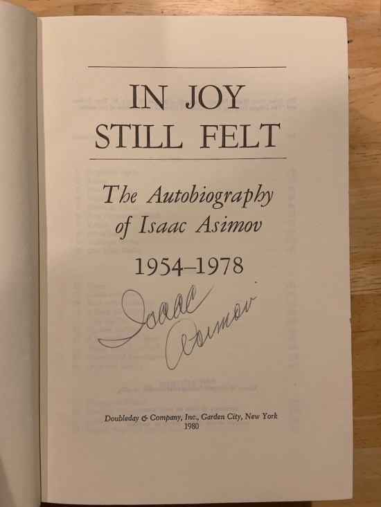 Signed copy of In Joy Still Felt by Isaac Asimov