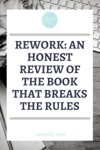 Rework by Jason Fried and David Heinemeier Hansson is an entrepreneurship book for small businesses. Read this book review to lean the honest opinion about the book that is changing the rules of business. Rework: An Honest Review of the Book That Breaks the Rules