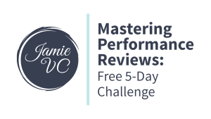 Mastering Performance Reviews: Free 5-Day Challenge