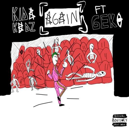 Kida Kudz ft Geko – Again