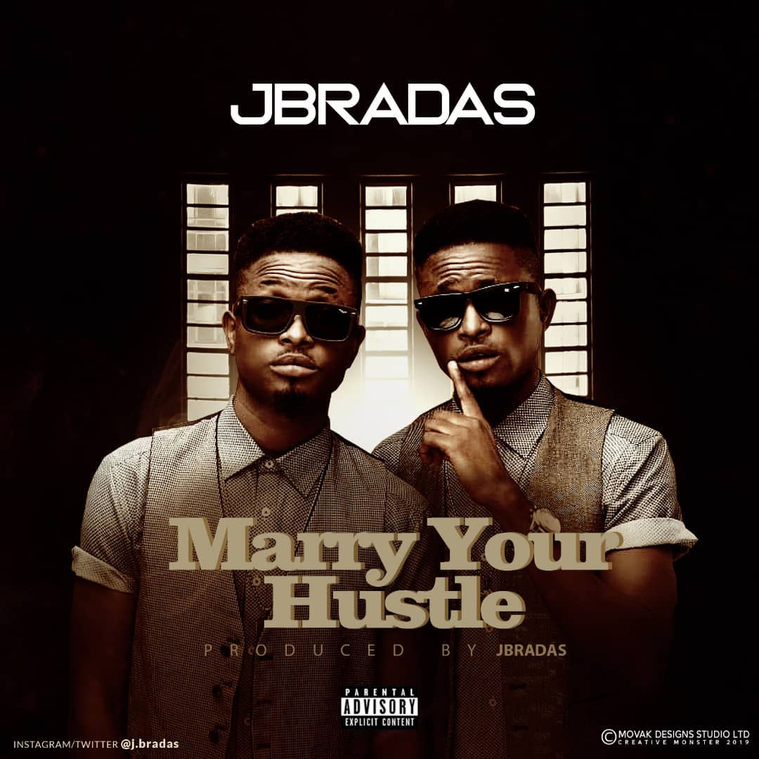 JBradas - Marry Your Hustle