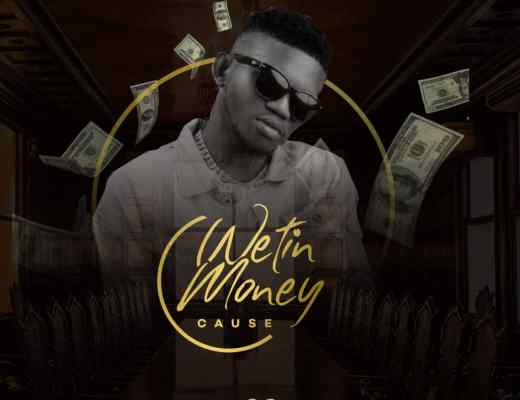 Flowizzy - Wetin Money Cause