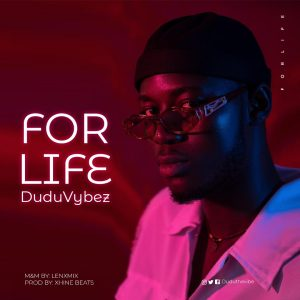 Dudu Vybez - For life