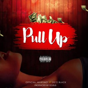 Martinzy - Pull Up ft Zico Black