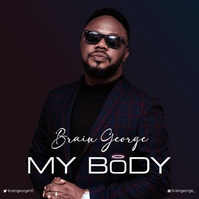 Brain George - My Body