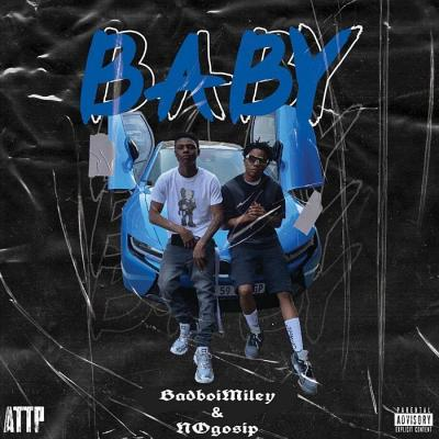 Badboimiley & No Gosip – Baby