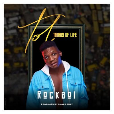 Rockboi - TOF (Things of Life)