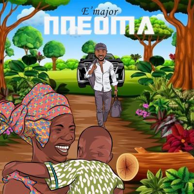 E'Major - Nneoma