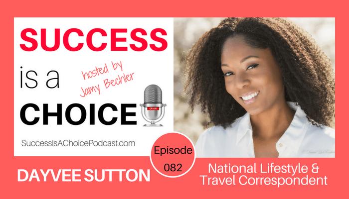 Episode 082: Travel Expert Dayvee Sutton