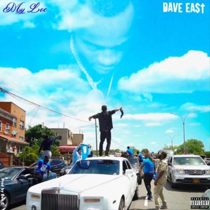 Dave East My Loc MP3 DOWNLOAD