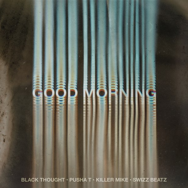 Black Thought Good Morning MP3 DOWNLOAD