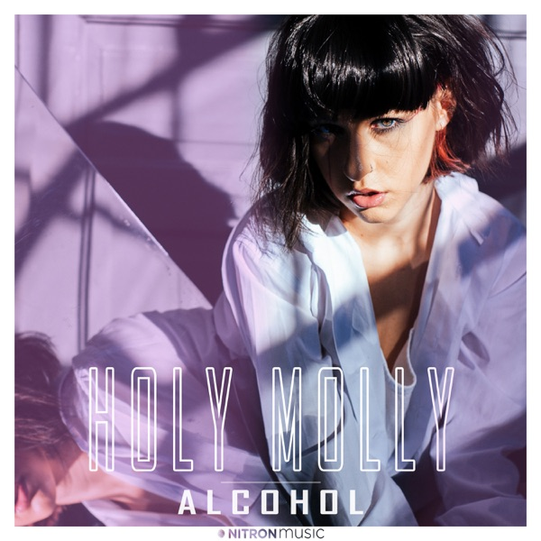 Holy Molly Alcohol MP3 DOWNLOAD