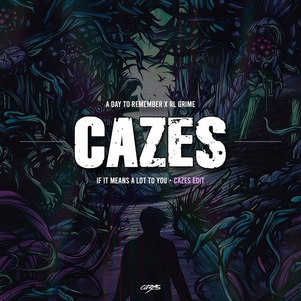 ADTR & RL Grime If It Means A Lot To You (Cazes Edit) MP3 DOWNLOAD