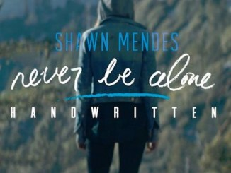 Shawn Mendes Never Be Alone MP3 DOWNLOAD