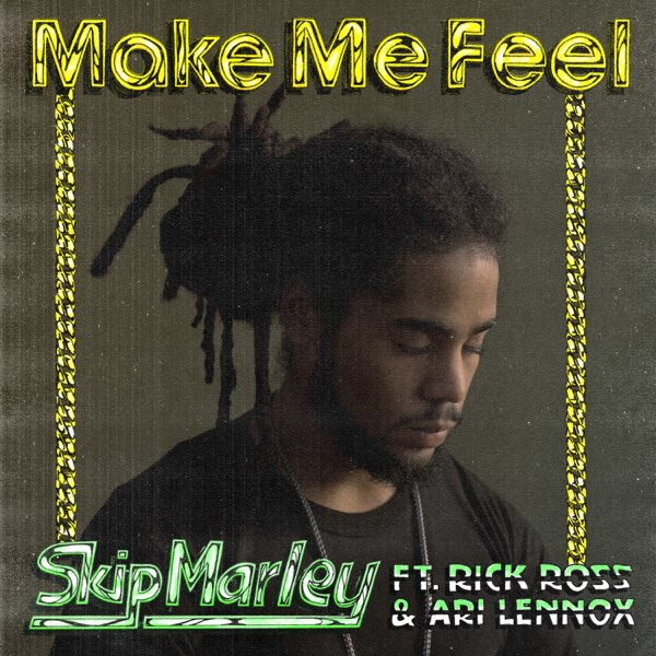 Skip Marley Make Me Feel MP3 DOWNLOAD