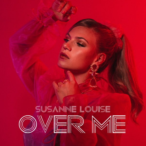 Susanne Louise Over Me MP3 DOWNLOAD
