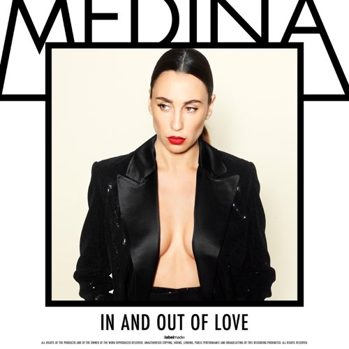 Medina In And Out Of Love MP3 DOWNLOAD