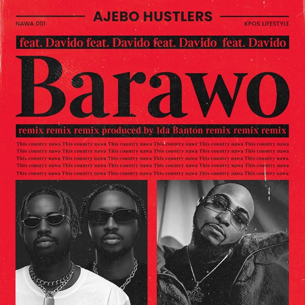 Ajebo Hustlers Barawo (Remix) MP3 DOWNLOAD