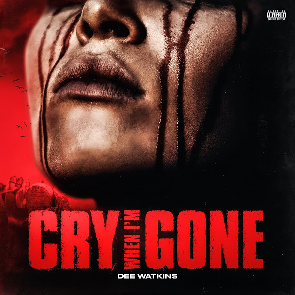 Dee Watkins Cry When I'm Gone MP3 DOWNLOAD