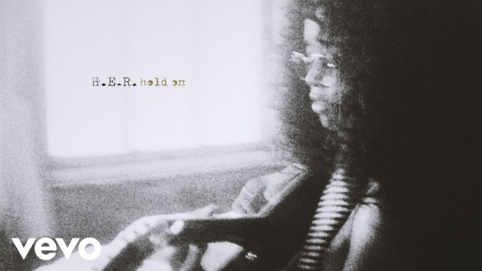 H.E.R. Hold On MP3 DOWNLOAD