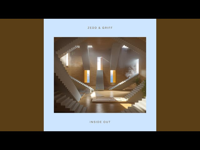 Zedd & Griff Inside Out MP3 DOWNLOAD