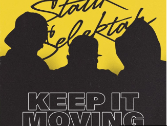 Statik Selektah Keep It Moving MP3 DOWNLOAD