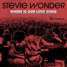 Stevie Wonder Where Is Our Love Song MP3 DOWNLOAD