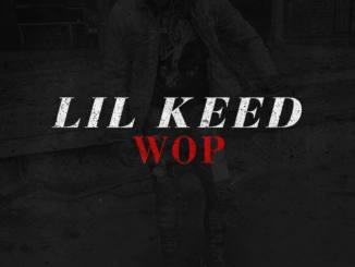 Lil keed Wop MP3 DOWNLOAD