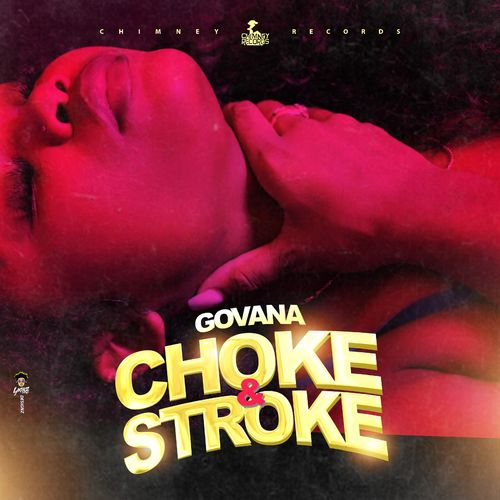 Govana Choke & Stroke MP3 DOWNLOAD