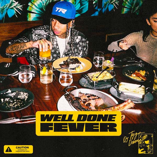 Tyga Well Done Fever ZIP DOWNLOAD