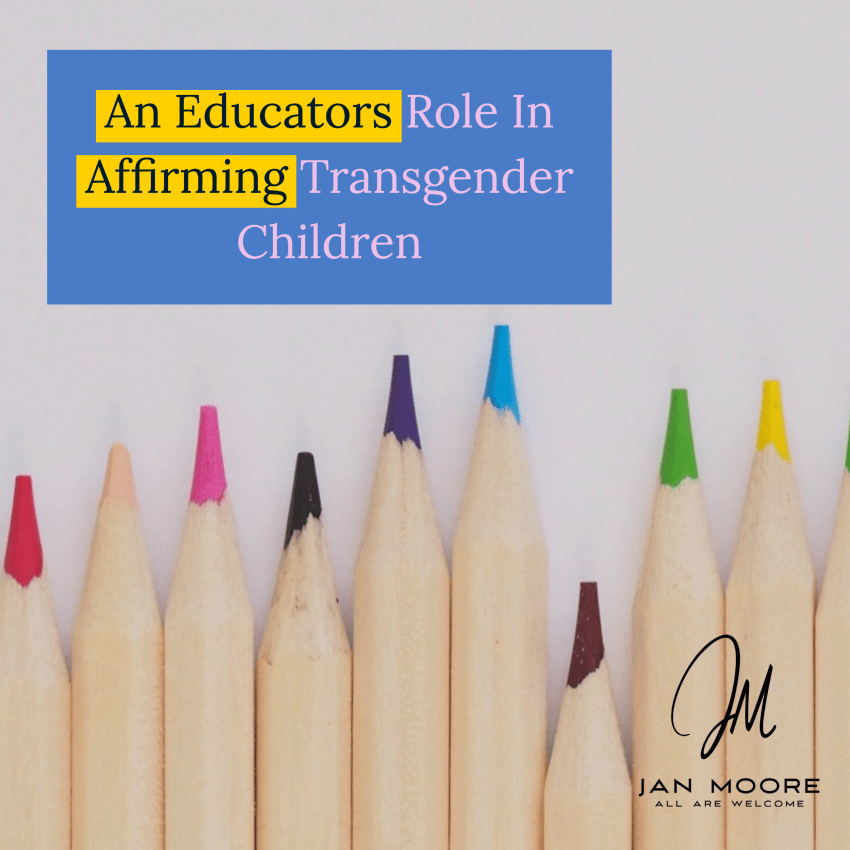 Educators play a key role in affirming transgender youth