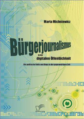michniewicz-bürgerjournalismus
