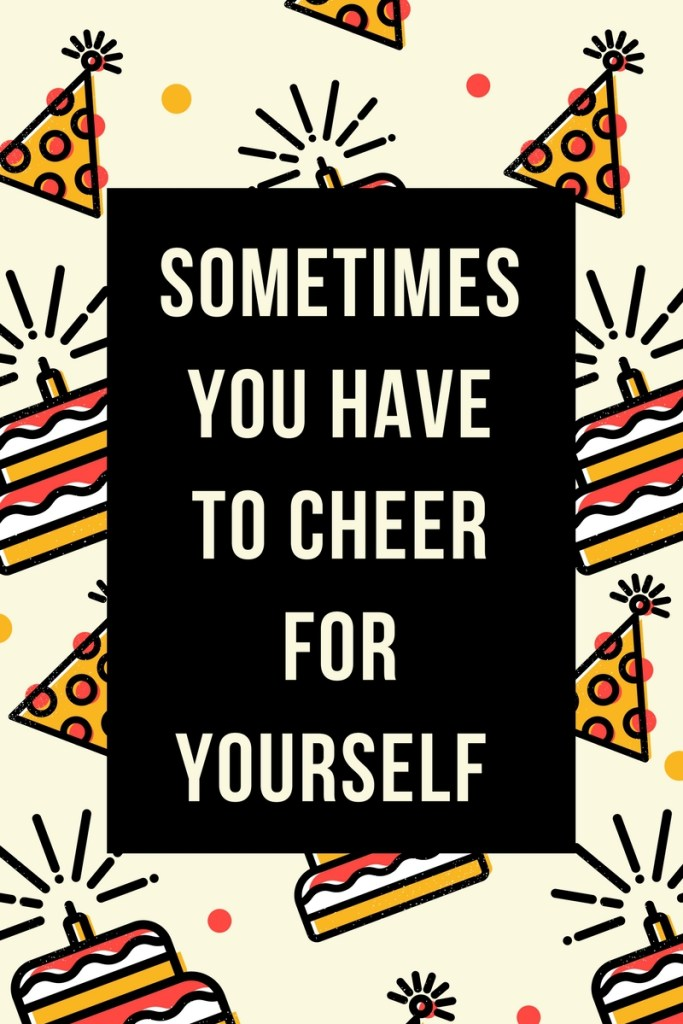 cheer for yourself