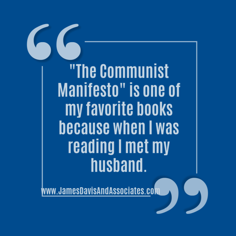 The Communist Manifesto is one of my favorite books because it taught me the beauty of communist pick up lines.