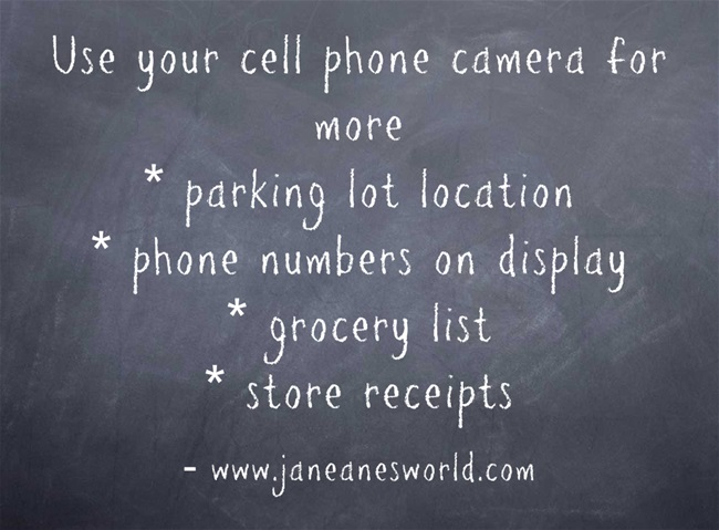 www.janeanesworld.com/terrific-tuesday-use-technology-in-a-new-way-cell-phone-camera