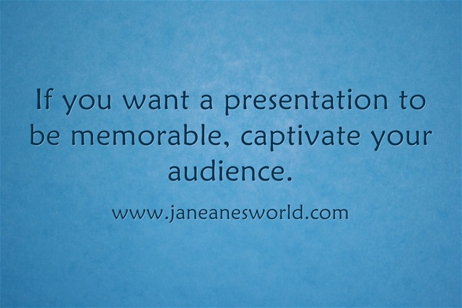 www.janeanesworld.com captivate your audience