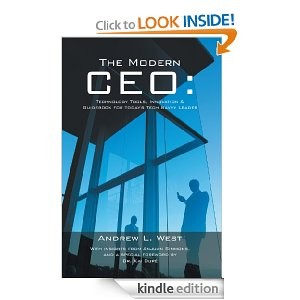 The Modern CEO: Technology Tools, Innovation & Guidebook for today's Tech Savvy Leader