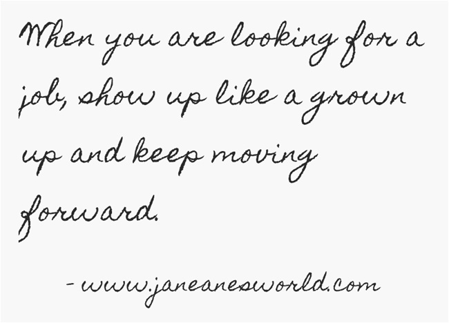 show up like a grown up www.janeanesworld.com
