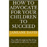 advocate for your children www.janeanesworld.com