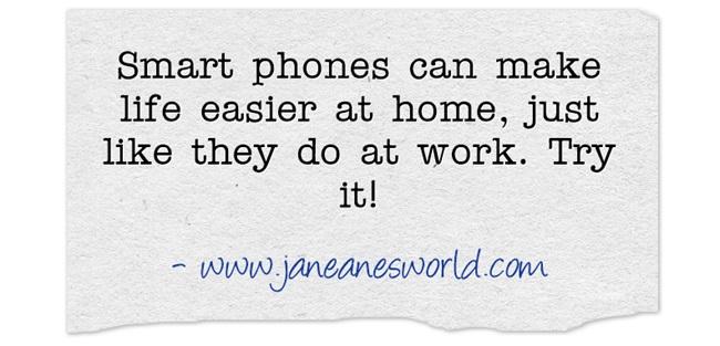 Smart-phones-can-make www.janeanesworld.com