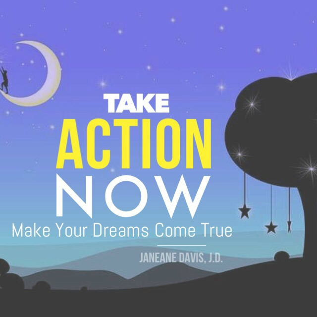 take action now dreams