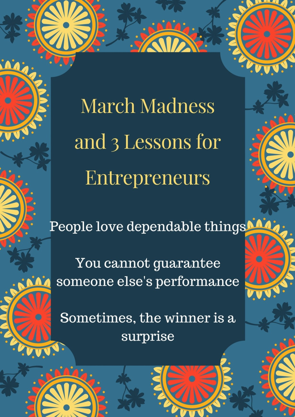 March Madness and 3 Lessons for Entrepreneurs