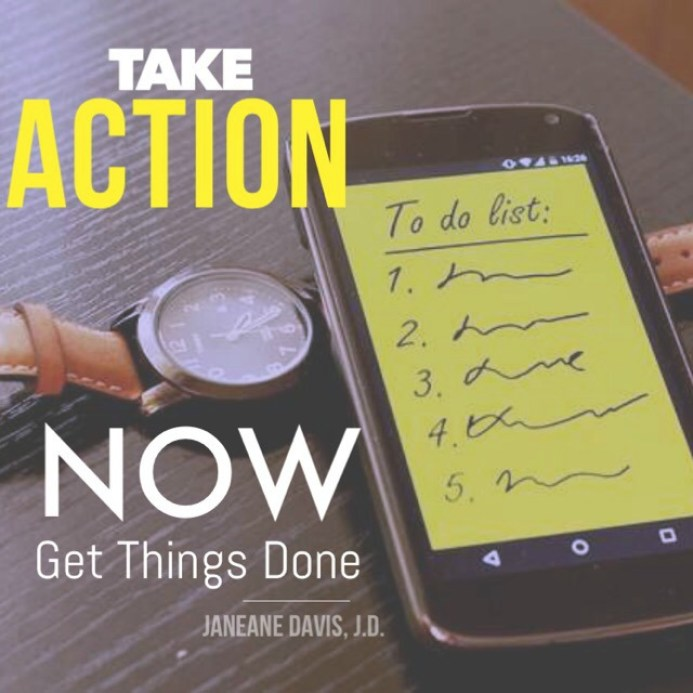 Take Action Now and Get Things Done
