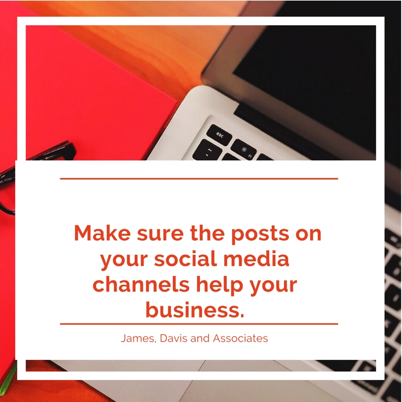 18. Make sure the posts on your social media channels help your business.