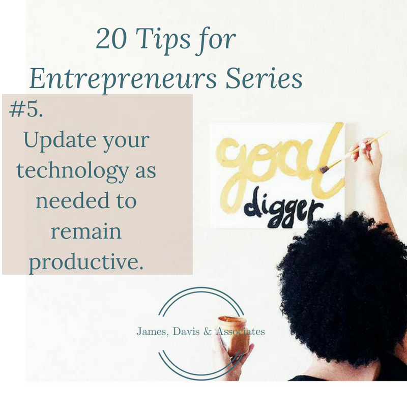 JDA Tip #5 Update your technology as needed to remain productive.