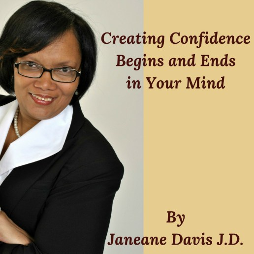 cover of book Creating Confidence Begins an Ends in Your Mind