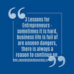 three lessons for entrepreneurs -:Priority items are things that matter most, optional items need to be done, you need to know your value.