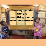 Treating people fairly is something even a child understands
